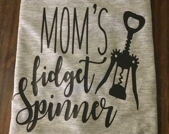Mom's Fidget Spinner Shirt