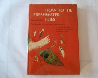 1974 Fishing Book How to Tie Freshwater Flies Kenneth E. Bay Photographs by Matthew  Vinciguerra Dust Jacket d646
