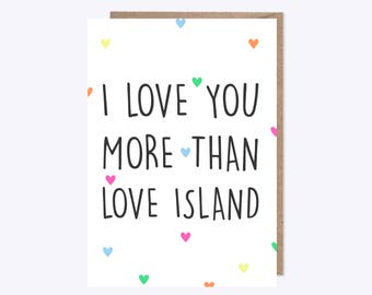 Love Island Card | I Love You More Than Love Island | ITV2 TV Show | Love Island, Love, Couple, Friendship