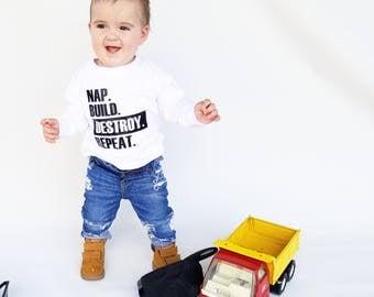 Nap Build Destroy Repeat Shirt or Bodysuit / Toddler Shirt / Nap & Destroy Baby Boy Shirt / Funny Toddler Shirt // Funny Kid's Shirt