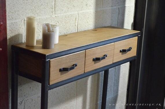 Table console bois métal 3 tiroirs style industriel sur mesure