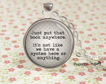 Librarian Necklace - Librarian - Quote Necklace - Gift for Librarian - Bookseller - Book Gifts -  (B4777)