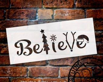 Believe - Tree, Snowflake, Reindeer, Hat- Word Art Stencil - Select Size - STCL2098 - by StudioR12