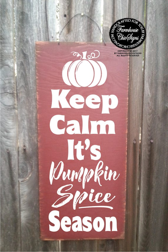 keep calm pumpkin spice season, pumpkin spice season sign, pumpkin spice decoration, pumpkin spice season decor