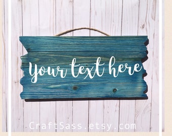 Your Text Here Custom Wooden Sign, You Choose What Your Sign Says, Custom Wooden Sign, stained, distressed, family sign, name sign