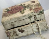 Wooden Jewellery Box Chalk Painted Decoupaged and Aged  Perfect for Someone you Love Birthday Present Anniversary Gift