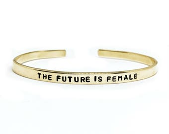 The Future Is Female Handstamped Skinny Cuff // Feminist Jewelry + Smash The Patriarchy + Girl Power + Nasty Woman + Women's Rights + Resist