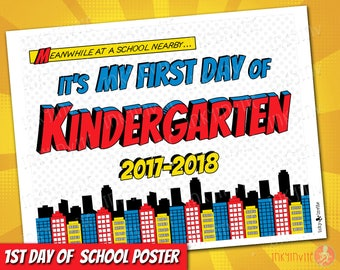 Superhero 1st Day of kindergarten Sign 2017-18 | INSTANT DOWNLOAD First Day of School Sign | 1st First Day of Prechool Printable Sign Pre-K