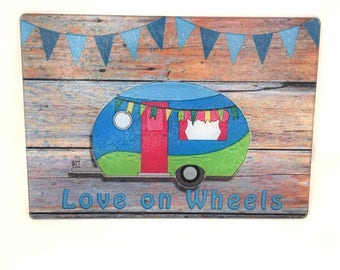 Camper, Love on Wheels,  Cutting Board , Glamper style , Blue Camper camping gift