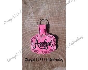 Asshat ITH Snap Tab Key Fob Unique Urban Machine Embroidery Design digital File