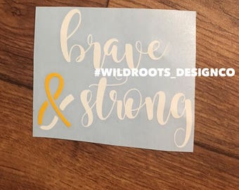 Brave and strong endo decal