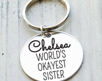 Worlds Okayest Sister Personalized Engraved Key Chain Gift