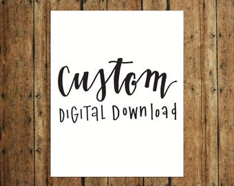 CUSTOM | Digital Print | Calligraphy