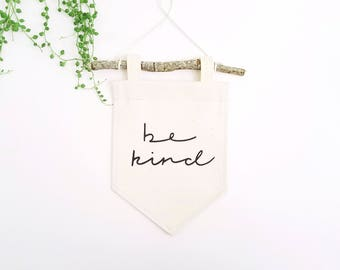 Miniature Banner // Be Kind // Canvas Banner // Wall Flag // Branch // Positive Quote // Token Gift