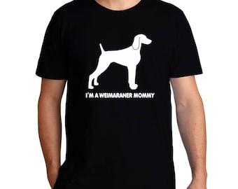 I'M A Weimaraner Mommy T-Shirt