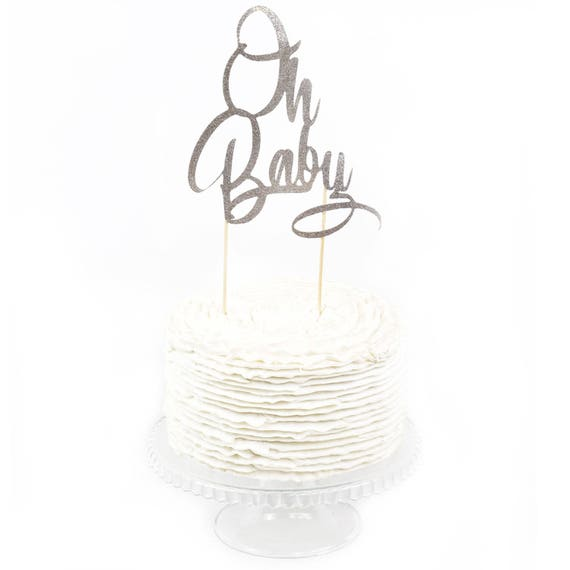 Oh Baby Silver Glitter Cake Toppers, Toothpick Cake Topper, Silver Cake, Glitter Baby Cake Topper, Baby Shower Cake Topper Girl Boy