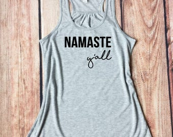 Namaste Tank, Namaste Y'all, Yoga Shirts, Yoga Tank Tops, Workout Clothes, Gym Tank Top, Yoga Clothes, Workout Tank Tops, Namaste Tank