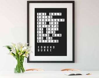 EDMUND BURKE, Wall Art, Edmund Burke Print, Edmund Burke Quote, Philosophy, Philosophy Quote, Philosophy Gift, History Teacher Gift