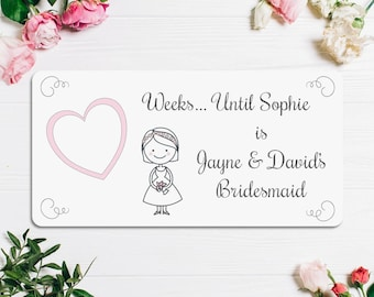 Personalised Wedding Countdown Plaque - Bridesmaid - Gift - FREE POSTAGE
