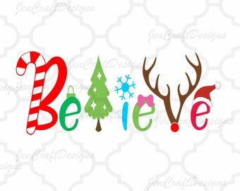 Christmas Believe SVG, Santa Hat, Reindeer, Christmas Tree, Christmas Svg Word Art, SVG, EPS, DXf, Png Silhouette, Cricut, Sure Cuts A Lot