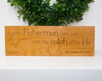Catch of His Life Established Sign w/ Carved Lettering and Fisherman on Beech Wood - Great Fisherman Wedding Gift - Wood Sign