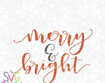 Christmas SVG, Merry & Bright SVG Cutting File Digital Download, Holiday, Xmas, Cricut and Silhouette Cutting File