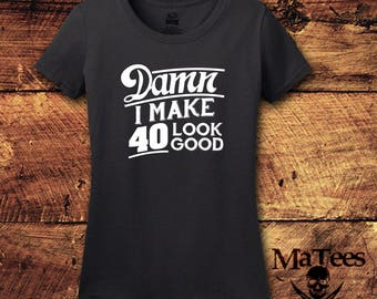 40th Birthday, 40th Birthday Gifts for Woman, 40th Birthday Gift, 40th Birthday Shirt, 40 Birthday, 40 and Fabulous, 40 Year Old Birthday
