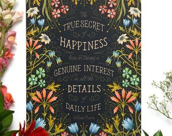"William Morris Quote Art Print | 8"" x 10"" | The True Secret of Happiness, Details, Arts and Crafts Movement, 1900s, Textiles, Floral Art"
