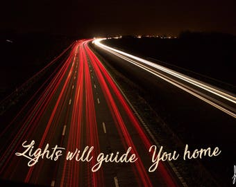Lights Will Guide You Home - A4 Photographic Print