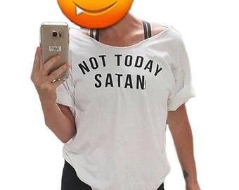 Not Today Satan Shirt T-shirt, Ladies Off Shoulder T-shirt, Funny Saying T-shirt, Mom T-shirt, Jesus Shirt, Funny TShirt, Satan Shirt Tee