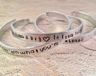 It takes a BIG heart Bracelet, Teachers gift Hand Stamped, teacher bracelet, Aluminum Cuff Bracelet, Hand Stamped Jewelry, teacher gift