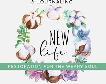 New Life - Soul Inspired Daily Scripture Journal Download - UPDATED!
