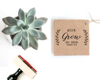 Succulent Baby Shower Favor | Tag Stamp | Watch Me Grow Tag | Rustic Baby Shower Favor | Succulent Baby Shower Tag | Personalized Plant Tag