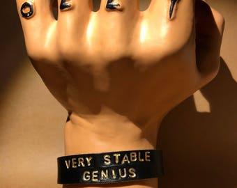 Very Stable Genius -- Leather Cuff Bracelet