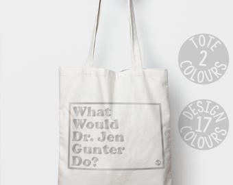 Dr Jen Gunter canvas tote bag, eco friendly bag, feminist tote bag, present for strong woman, demonstration march, womens health gift