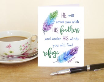 """A6 Greetings Card """"He will cover you with his feathers and under his wings you will find refuge"""" - Psalm 91:4 (Christian Bible verse)"""