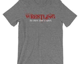 Wrestling Shirt, Wrestling, Wrestler, Wrestling Gift, more than a sport