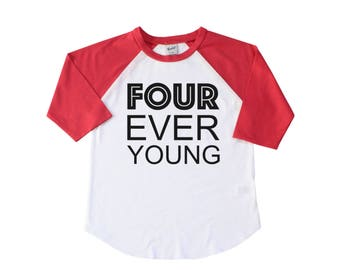 Four Every Young Birthday Shirt - Fourth Birthday Shirt - 4th Birthday Shirt -4 Four Year Old Shirt - Boy 4th Birthday - Girl 4th Birthday
