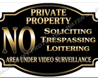 """Private Property No Soliciting No Trespassing Video Surveillance Sign 8""""x12"""" New One Black or One Green"""