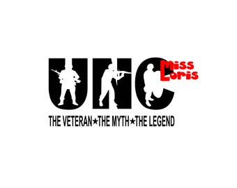 UNCLE Dad the veteran the man the legend   SVG Cut file  Cricut explore file t shirt decal Army  military
