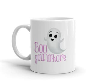boo you whore ceramic mug 11oz or 15oz funny mean girls movie quote regina - Halloween Quote Mean Girls