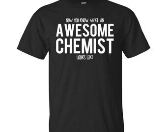 Chemist Shirt, Chemist Gifts, Chemist, Awesome Chemist, Gifts For Chemist, Chemist Tshirt, Funny Gift For Chemist, Chemist Gift