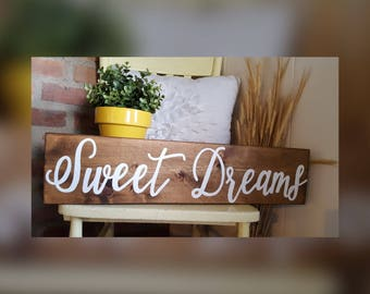 Sweet Dreams Wood Sign