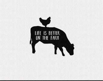 life is better on the farm svg dxf file instant download stencil silhouette cameo cricut clip art animals commercial use