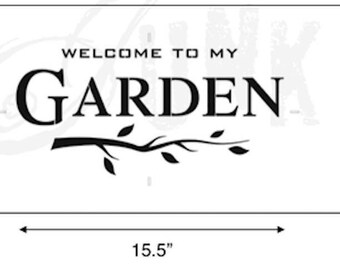 Funky Junk Stencil - Welcome to My Garden - Furniture or Wall Stencil