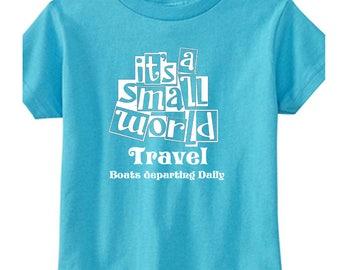 Toddler Disney Shirts Its a small world travel Shirts It's a Small world Shirts Disneyland Shirts Disney World Shirts Magic Kingdom Shirts