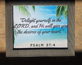 Christian wall art - hymn plaque - Him plaque - Psalm 37:4 Framed scripture - framed print - scripture wall art - framed scripture wall art