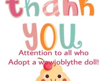 Adoption of wowjoblythe doll betw 1st Dec 16-10nov 17 get a chance to win your dream doll