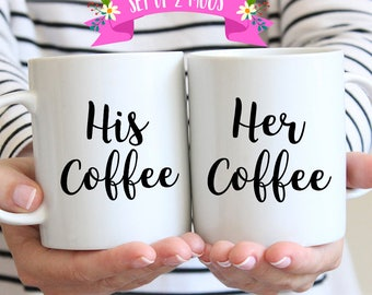 His Coffee Her Coffee, His Coffee Her Coffee Mugs, Couples Gift, His and Hers Mugs, Wedding Gift