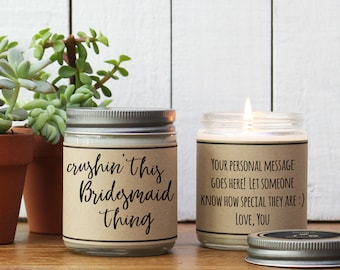 Crushin' This Bridesmaid Thing Soy Candle Gift - Personalized Bridesmaid Gift | Bridesmaid Thank You Gift | Bridesmaid Gift Idea